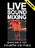 Live Sound Mixing, Fourth Ed.