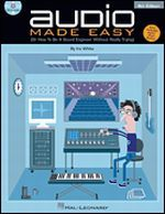 Audio Made Easy, Fourth Edition